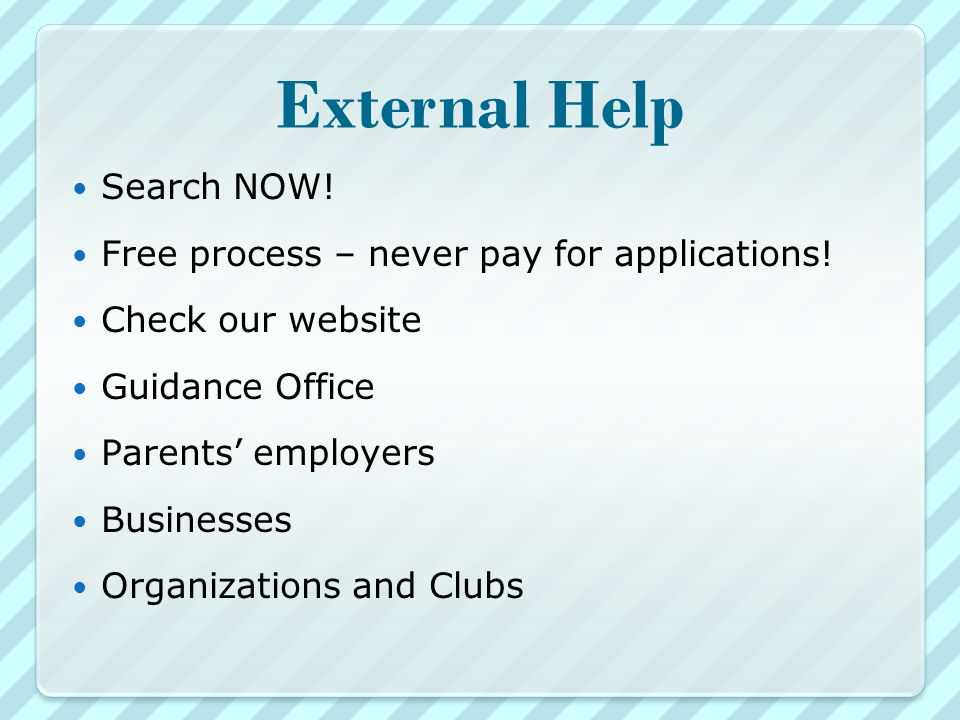 External Help Search NOW. Free process – never pay for applications.