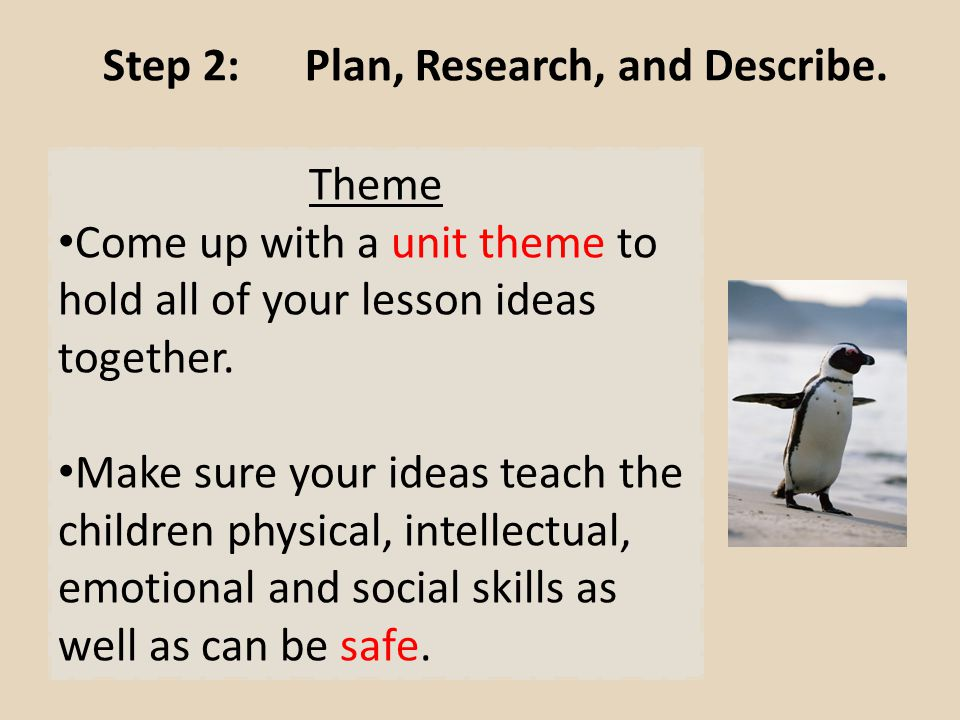 Step 2: Plan, Research, and Describe.