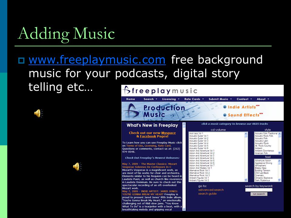 Adding Music    free background music for your podcasts, digital story telling etc…