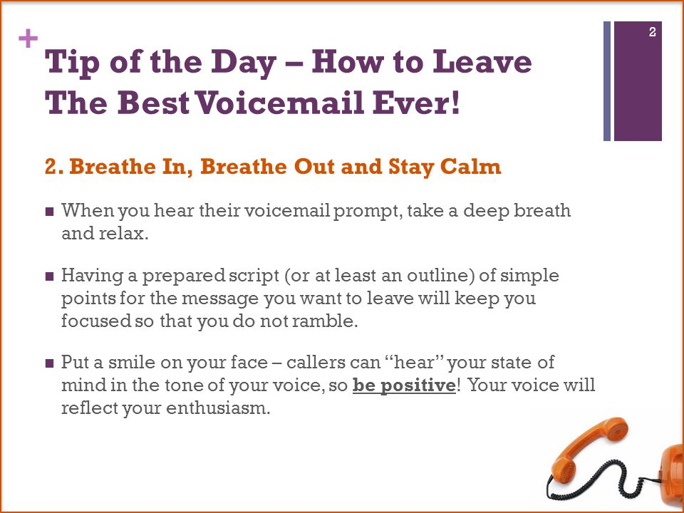 6 tips for leaving the best voic message ever follow these steps to tip of the day how to leave the best voicemail ever m4hsunfo Gallery