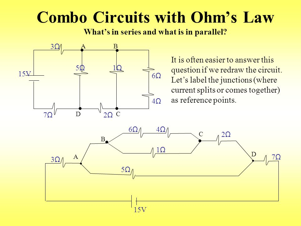 Combo Circuits with Ohm's Law What's in series and what is in parallel.