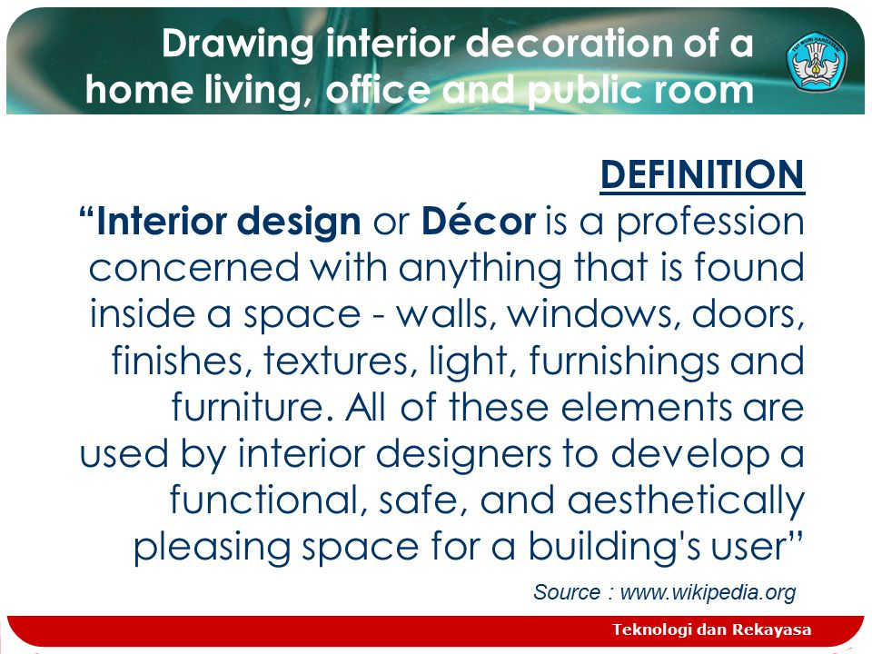 Teknologi Dan Rekayasa Drawing Interior Decoration Of A Home Living Office And Public Room DEFINITION