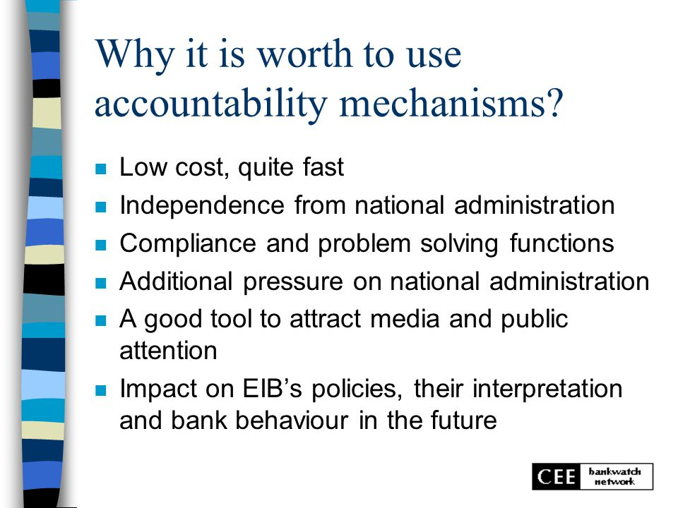 Why it is worth to use accountability mechanisms.