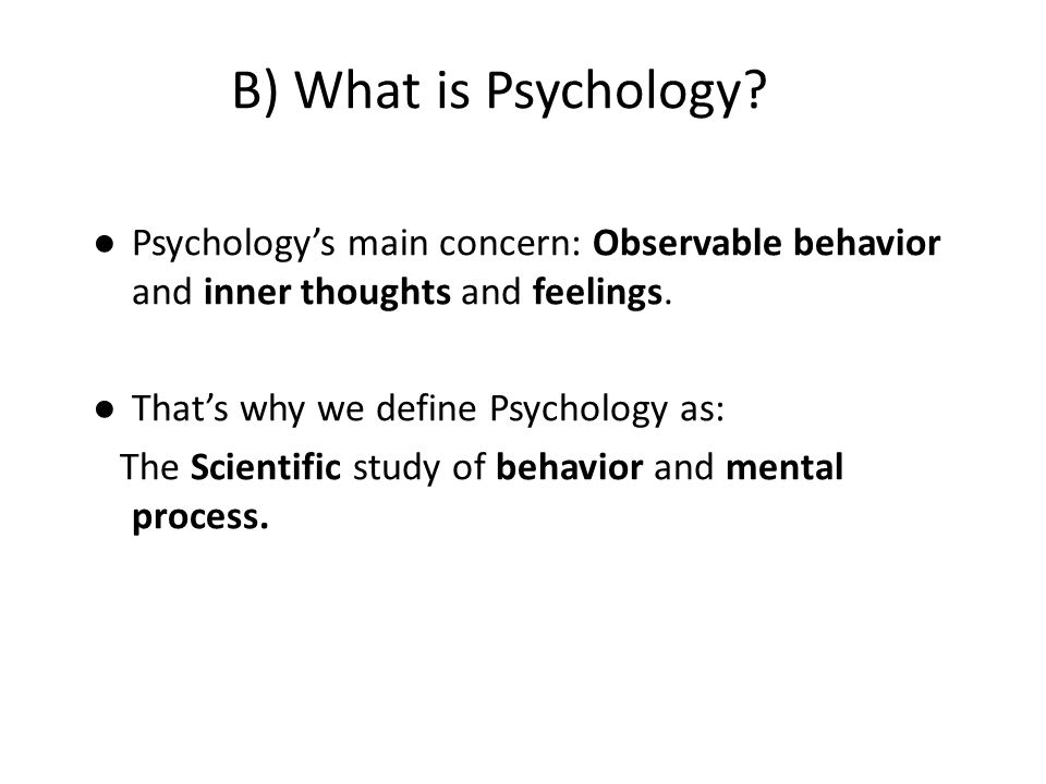 What is Psychology to you?