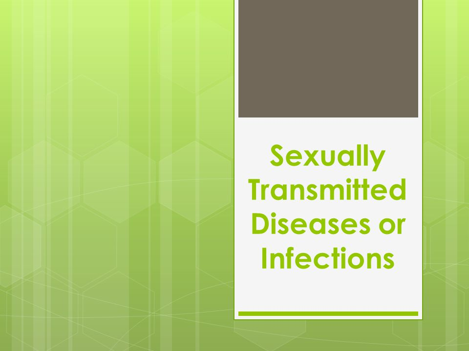 Gonorrhea  Caused by bacteria that can infect the mucous membranes of the penis, vagina, throat, or rectum.