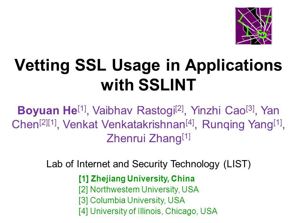 "Presentation ""Vetting SSL Usage in Applications with SSLINT Boyuan ..."