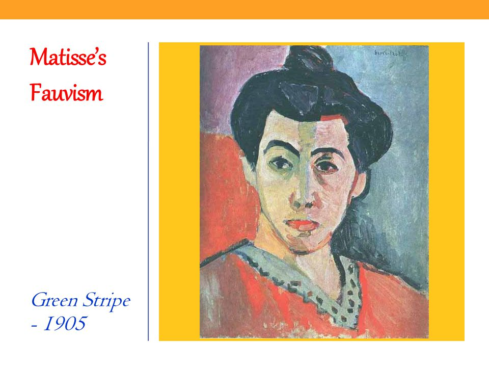 Matisse's Fauvism Green Stripe