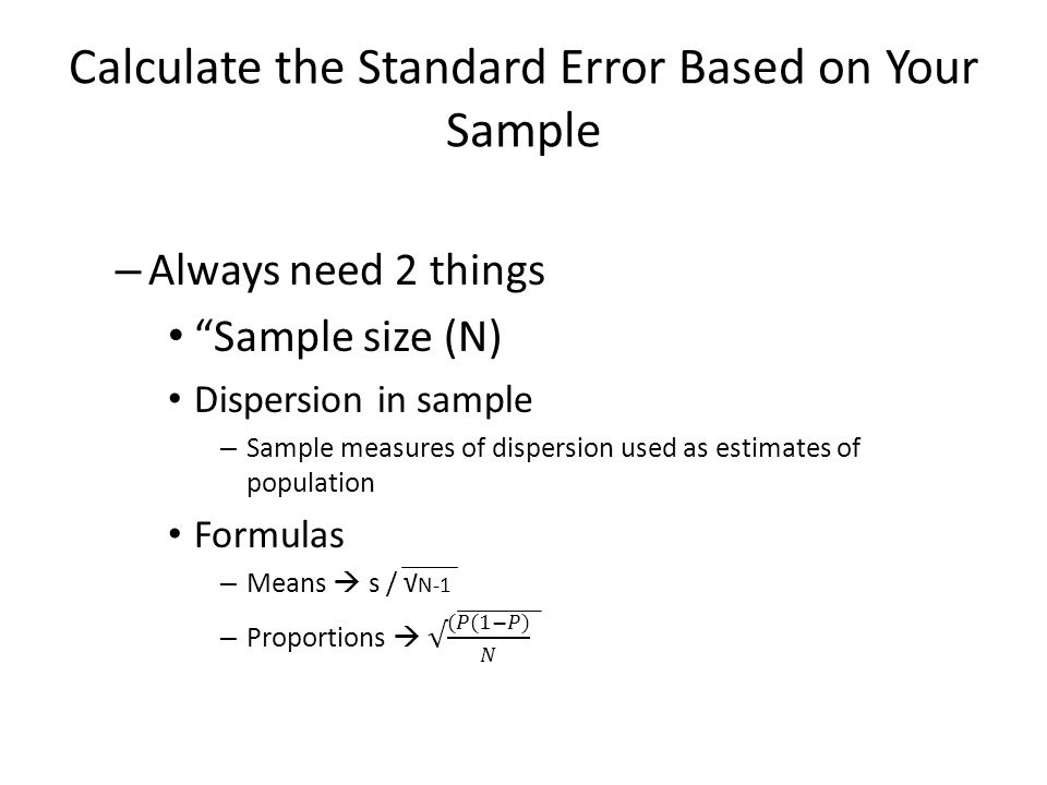INFERENTIAL STATISTICS – Samples are only estimates of the ...