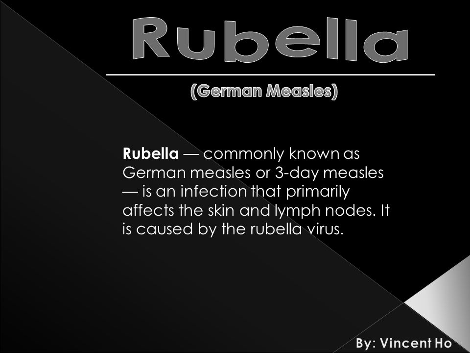 Rubella — commonly known as German measles or 3-day measles — is an infection that primarily affects the skin and lymph nodes.