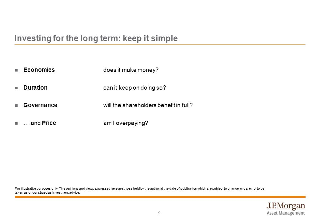 9 Investing for the long term: keep it simple Economics does it make money.