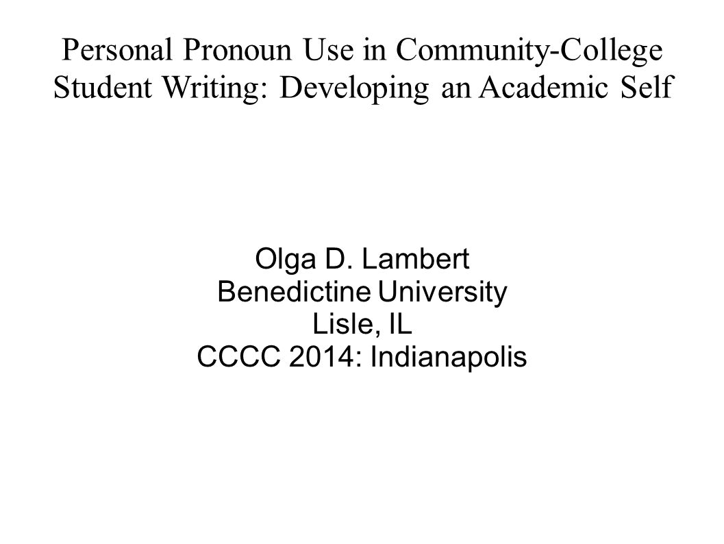 Are we allowed to use personal pronouns in college essay?