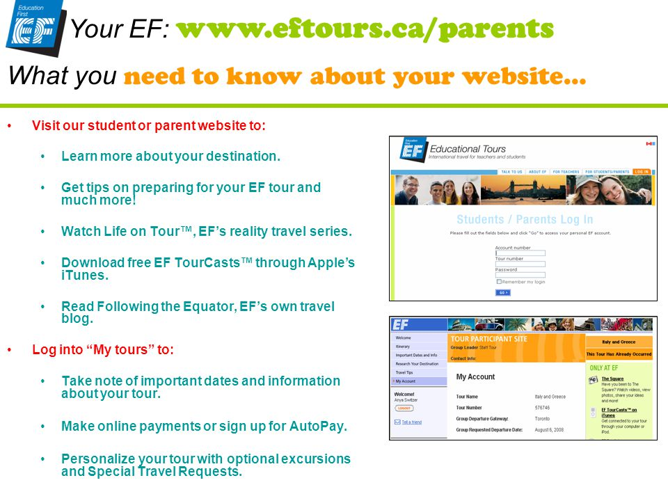 Visit our student or parent website to: Learn more about your destination.