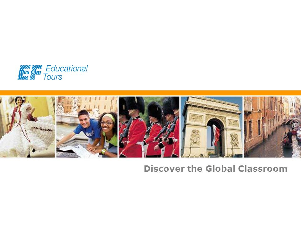 EF Educational Tours Discover the Global Classroom