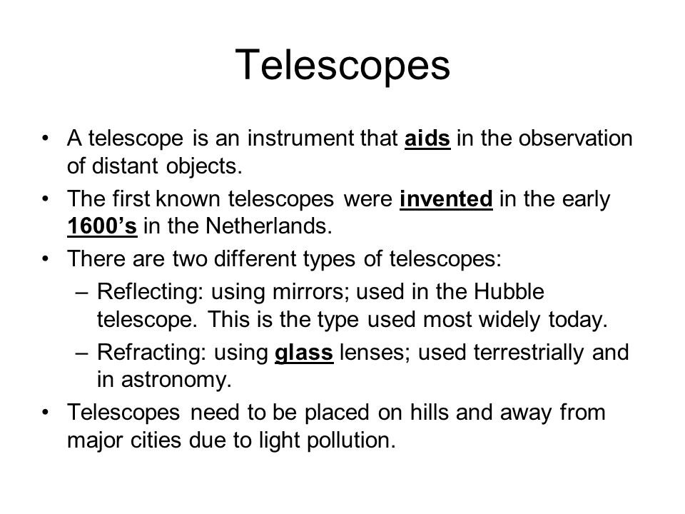 Telescopes A telescope is an instrument that aids in the observation of distant objects.