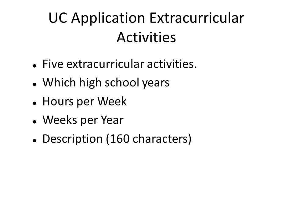 How does the extracurricular section of the UC application work out?