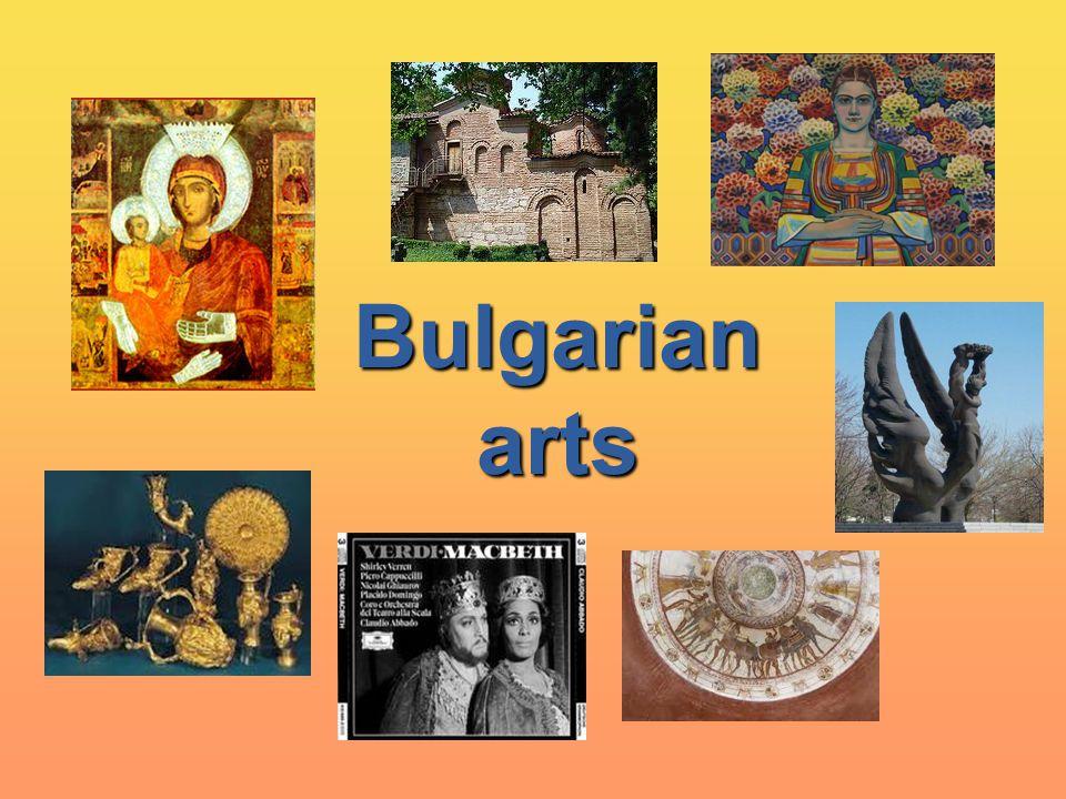 Bulgarian arts Bulgarian arts
