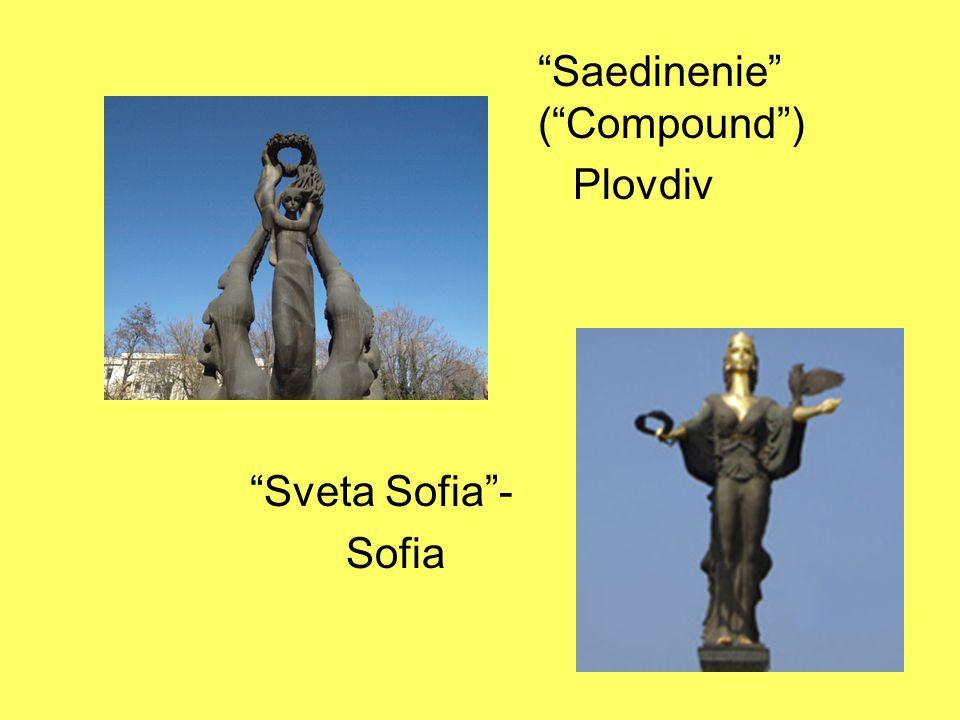 Saedinenie ( Compound ) Plovdiv Sveta Sofia - Sofia