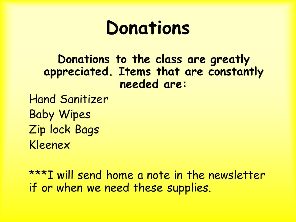Donations Donations to the class are greatly appreciated.