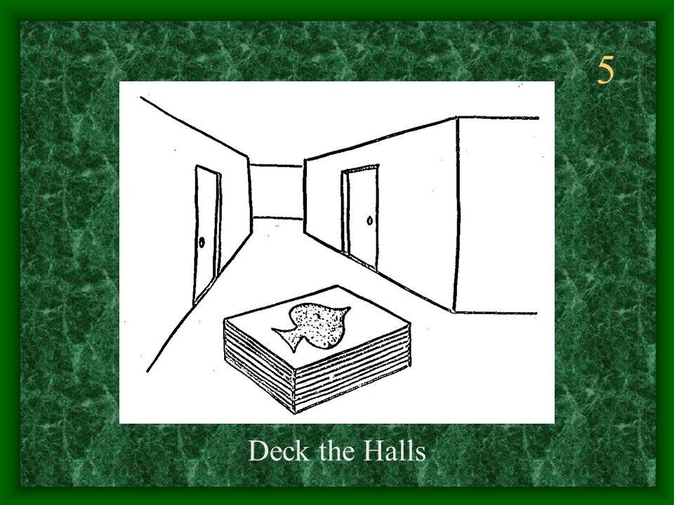 5 Deck the Halls