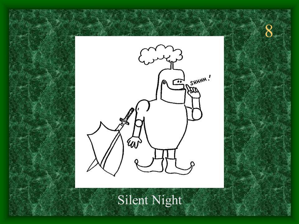 8 Silent Night