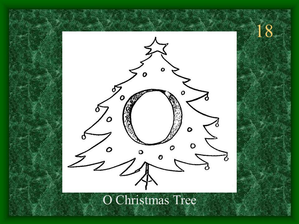 18 O Christmas Tree