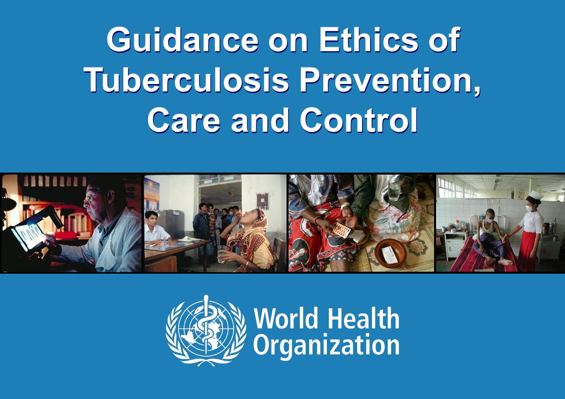 ethics tb Addressing ethical issues in tuberculosis programmes with a special focus on social determinants athens, greece 10-12 may 2010 meeting report.