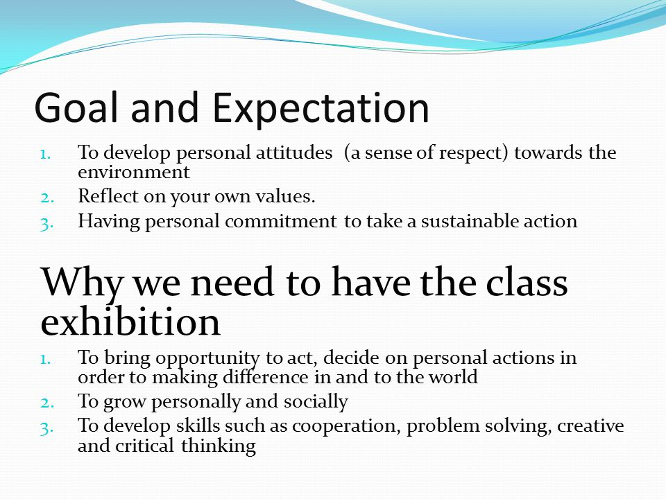 Goal and Expectation 1.