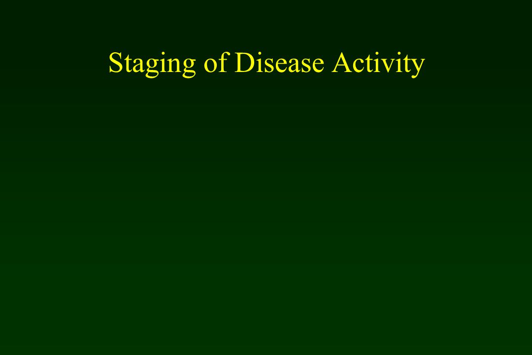 Staging of Disease Activity