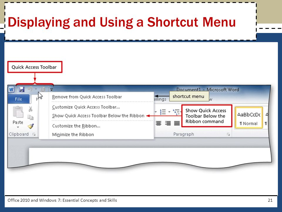 Office 2010 and Windows 7: Essential Concepts and Skills21 Displaying and Using a Shortcut Menu