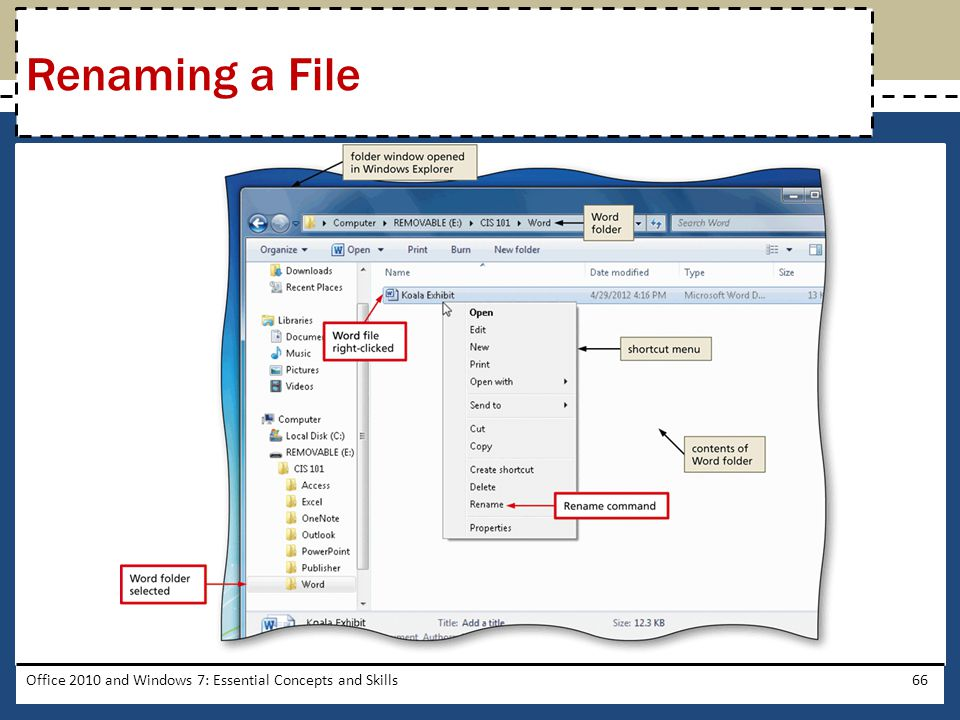 Office 2010 and Windows 7: Essential Concepts and Skills66 Renaming a File