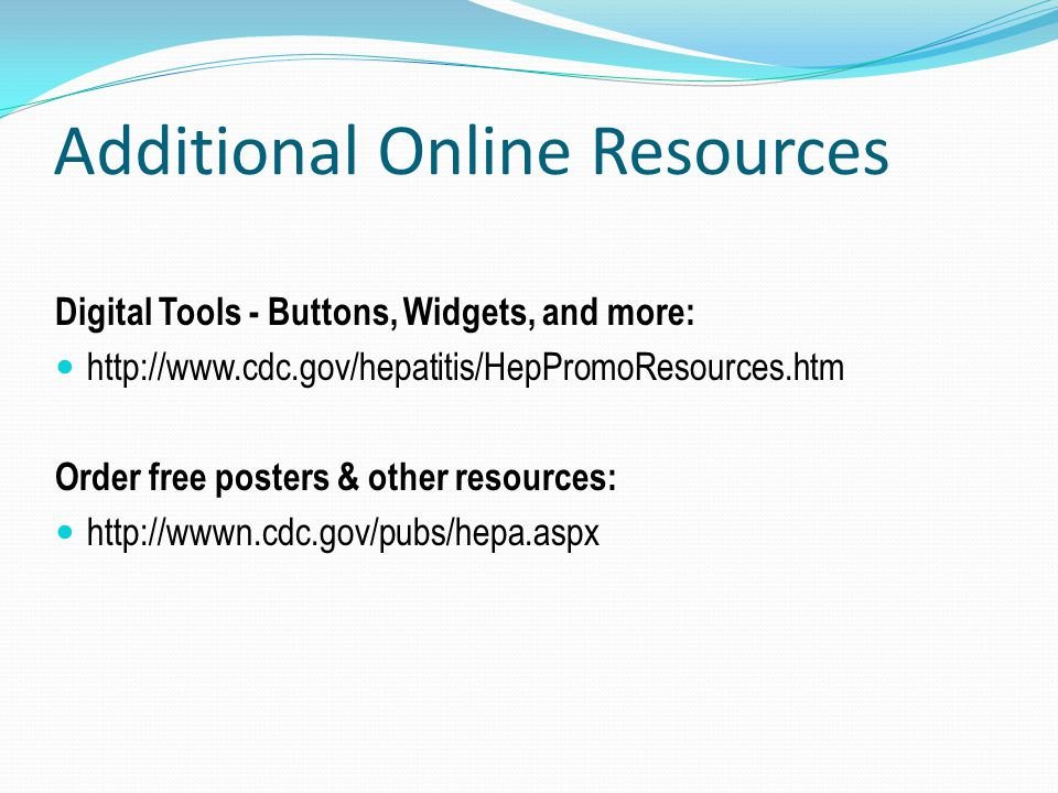 Additional Online Resources Digital Tools - Buttons, Widgets, and more:   Order free posters & other resources:
