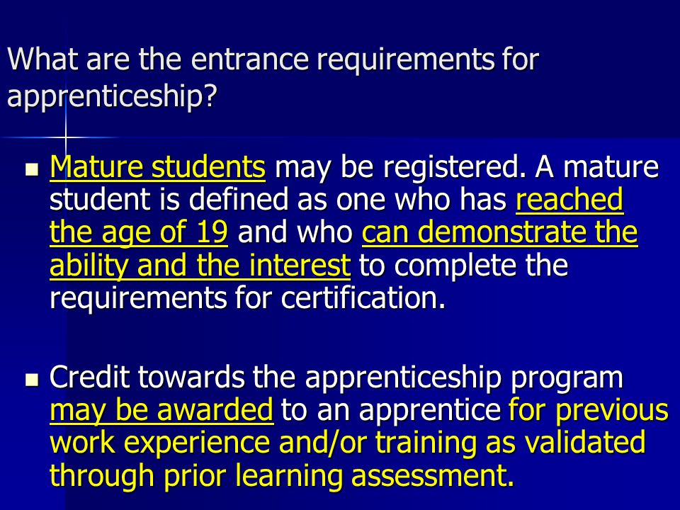 What are the entrance requirements for apprenticeship.