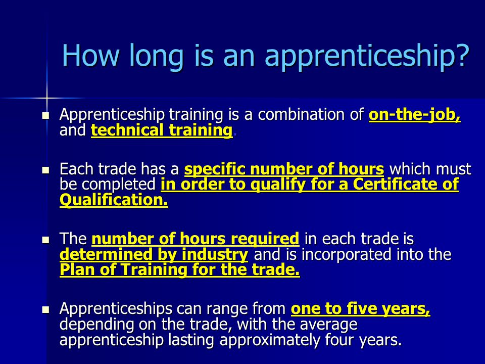 How long is an apprenticeship.