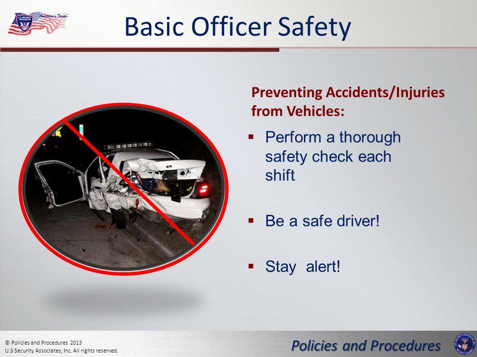Policies and Procedures © Policies and Procedures 2013 U.S Security Associates, Inc.
