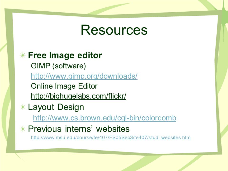 Resources Free Image editor GIMP (software)   Online Image Editor   Layout Design   Previous interns' websites