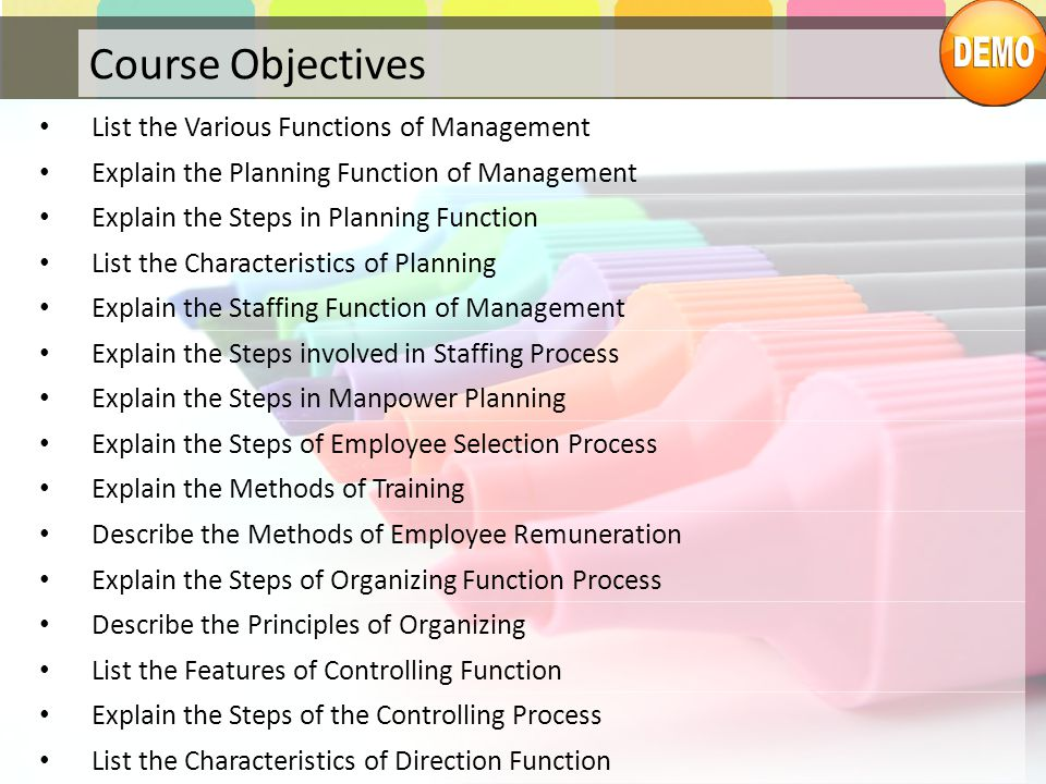 Course Objectives List the Various Functions of Management Explain the Planning Function of Management Explain the Steps in Planning Function List the