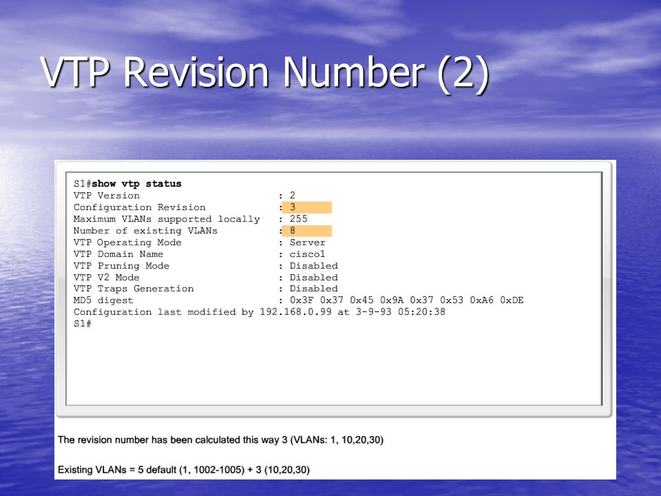 VTP Revision Number (2)