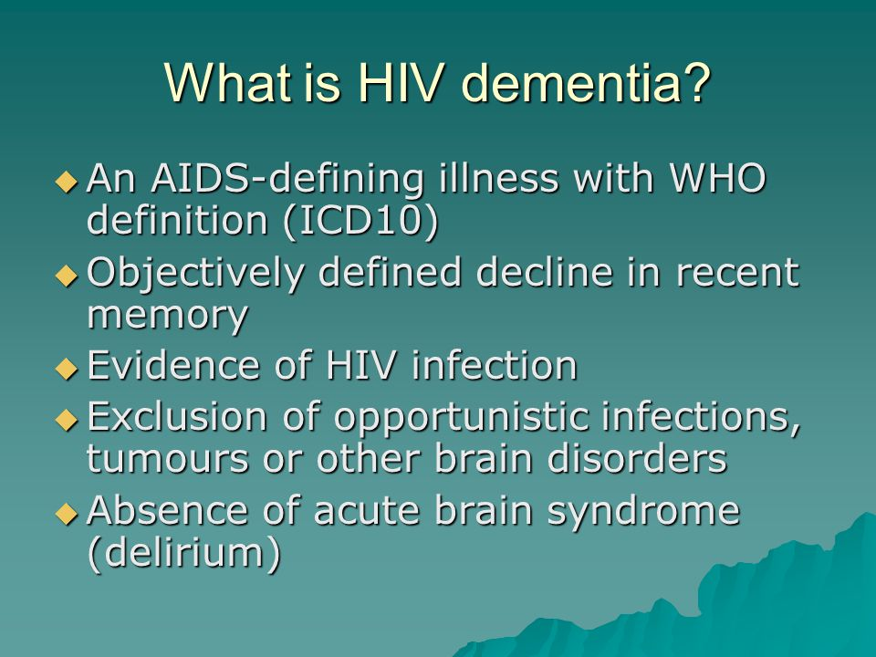 What is HIV dementia.