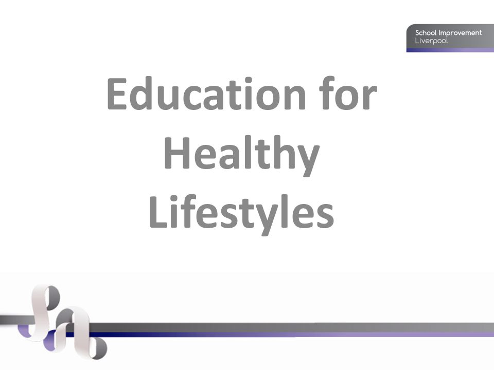 Education for Healthy Lifestyles