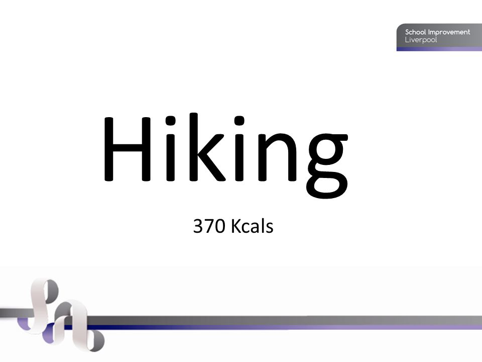 Hiking 370 Kcals