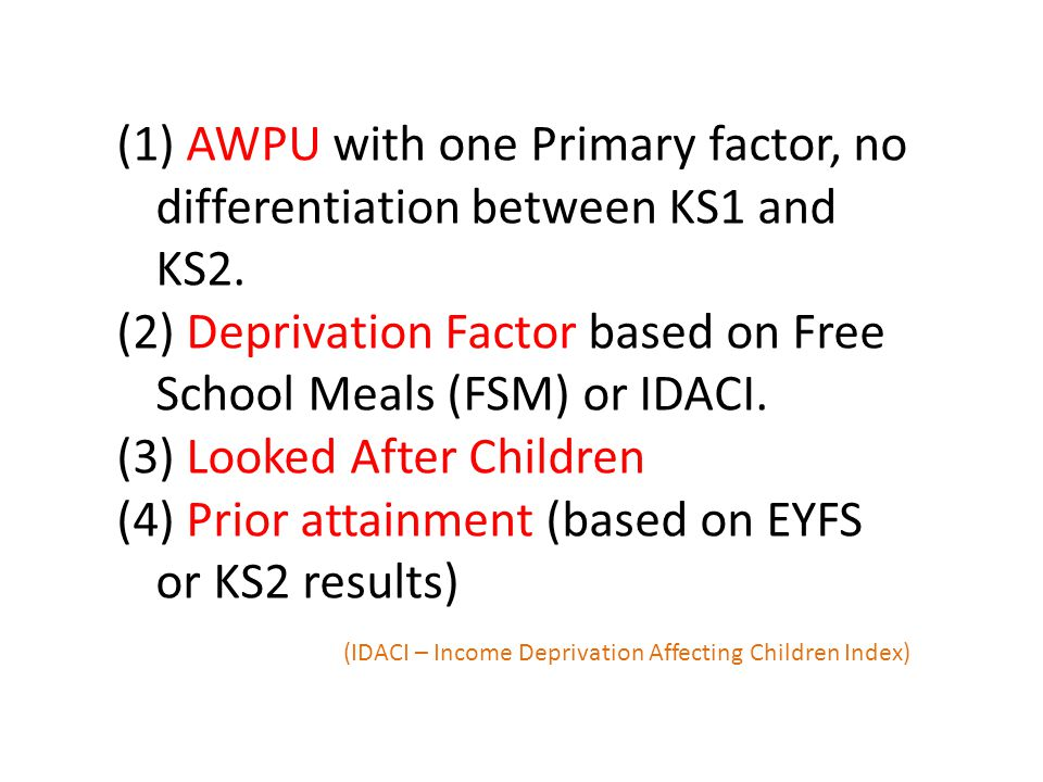 (1) AWPU with one Primary factor, no differentiation between KS1 and KS2.