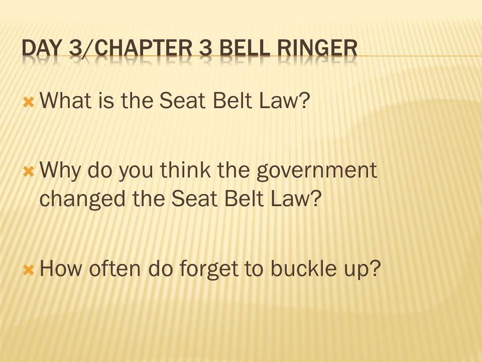 Seat belt laws? HELP?