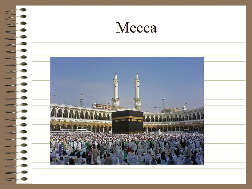 Place of Worship (Holy City) Mecca is the most important city of Islam, but so is Jerusalem.