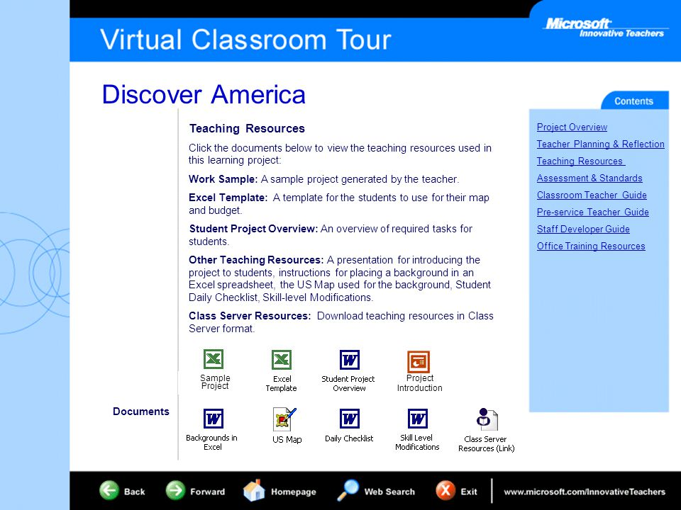 Discover America Project Overview Teacher Planning & Reflection Teaching Resources Assessment & Standards Classroom Teacher Guide Pre-service Teacher Guide Staff Developer Guide Office Training Resources Teaching Resources Click the documents below to view the teaching resources used in this learning project: Work Sample: A sample project generated by the teacher.