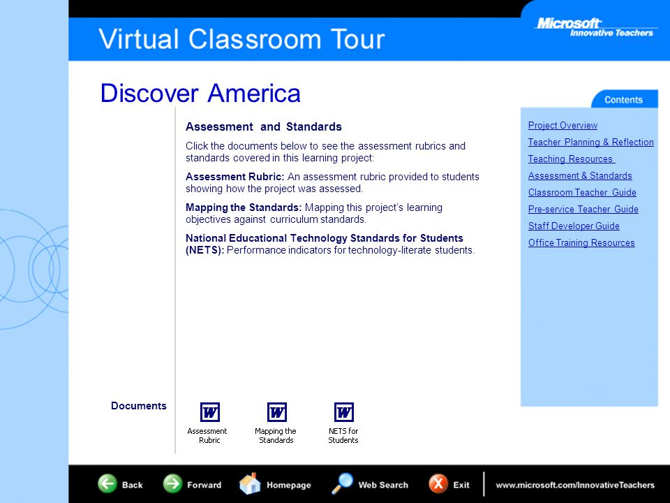 Discover America Project Overview Teacher Planning & Reflection Teaching Resources Assessment & Standards Classroom Teacher Guide Pre-service Teacher Guide Staff Developer Guide Office Training Resources Assessment and Standards Click the documents below to see the assessment rubrics and standards covered in this learning project: Assessment Rubric: An assessment rubric provided to students showing how the project was assessed.