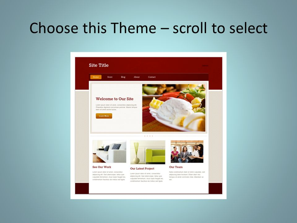 Choose this Theme – scroll to select