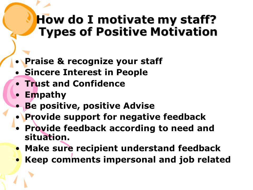 How do I motivate my staff.