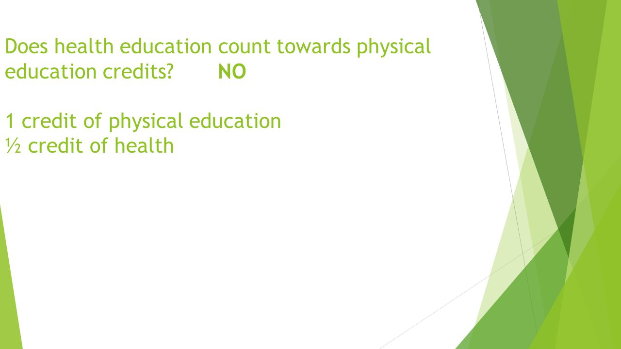 Does health education count towards physical education credits.