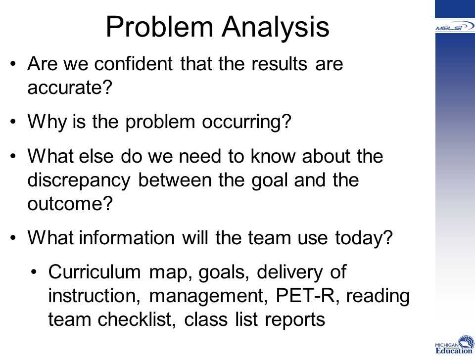 Problem Analysis Are we confident that the results are accurate.