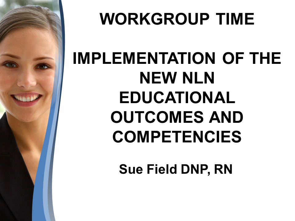 Comparison of NLN/QSEN Program Learner Outcomes Pages 2 and 3 of the Workbook Section